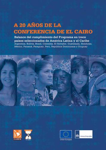 A 20 AÑOS DE LA CONFERENCIA DE CAIRO: Balance sobre 13 países seleccionados de la Región.