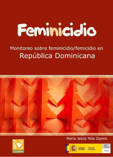 Monitoreo sobre Feminicidio/Femicidio en República Dominicana