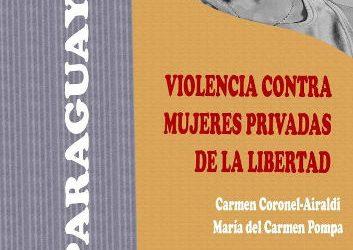 Violencia contra mujeres privadas de libertad en Paraguay