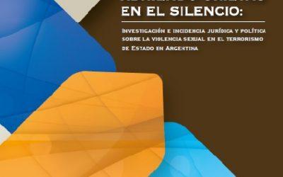 A 40 años de lucha abriendo grietas en el silencio en Argentina, memoria, verdad y justicia