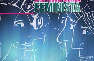 Aproximaciones a la Teoría Crítica del Feminismo