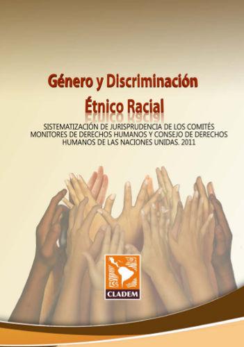 Sistematizaciones de jurisprudencia sobre derechos humanos de las mujeres y sobre género y discriminación étnico-racial