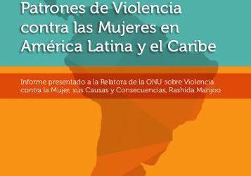"""Informe """"Patrones de Violencia contra las mujeres en América Latina y el Caribe"""" 2015."""