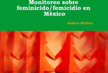 Monitoreo Sobre Feminicidio/Femicidio en México