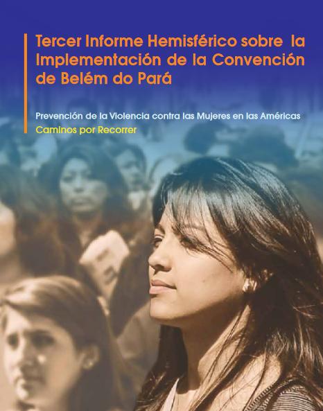 CLADEM presente en el lanzamiento del Tercer Informe Hemisférico sobre la Implementación de la Convención de Belém Do Pará