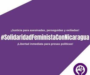 Movimientos feministas de América Latina y el Caribe demandamos un alto inmediato a la criminalización del movimiento feminista y de los movimientos sociales en Nicaragua.